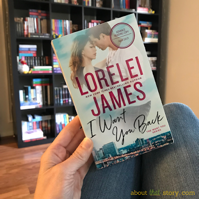 Book Review: I Want You Back (Want You #1) by Lorelei James | About That Story
