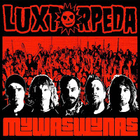 """Luxtorpeda - """"MYWASWYNAS"""""""