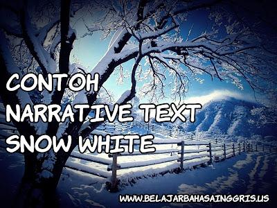 Kumpulan Contoh Narrative Text Beserta Artinya.