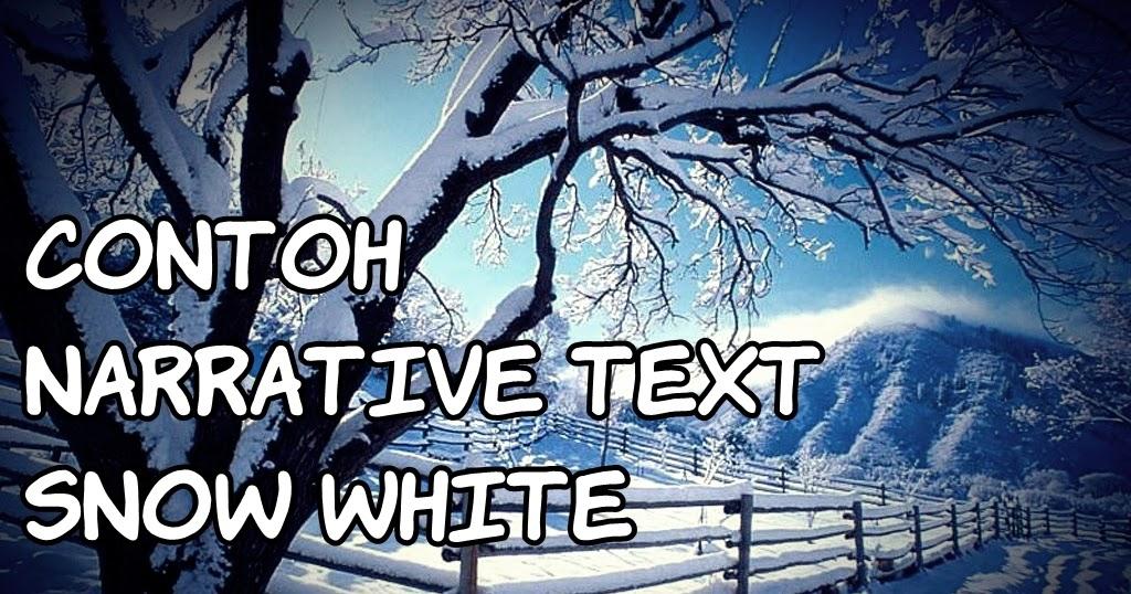 Contoh Narrative Text : Snow White + Terjemahan