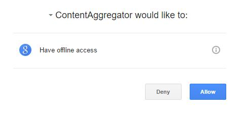 ContentAggregator would like to: Have offline access Deny/Allow