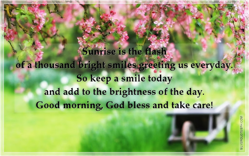 Sunrise Is The Flash Of A Thousand Bright Smiles Greeting Us Everyday, Picture Quotes, Love Quotes, Sad Quotes, Sweet Quotes, Birthday Quotes, Friendship Quotes, Inspirational Quotes, Tagalog Quotes