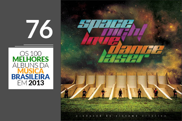 Sistema Criolina - Space Night Love Dance Laser