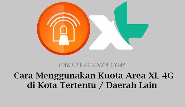 Cara Menggunakan Kuota Area XL 4G di Kota Tertentu / Daerah Lain