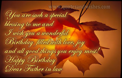 Happy Birthday  wishes quotes for father-in-law: you are such special blessing to me