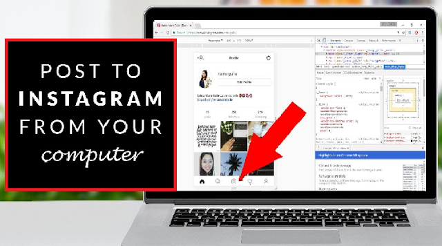 How to Post Instagram from your PC/Mac/Laptop