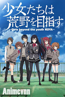 Shoujo-tachi Wa Kouya Wo Mezasu - Girls beyond the youth KOYA 2016 Poster