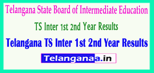 TS Inter 1st 2nd Year Results 2018 Telangana State Board of Intermediate Education 1st 2nd Year Results Download