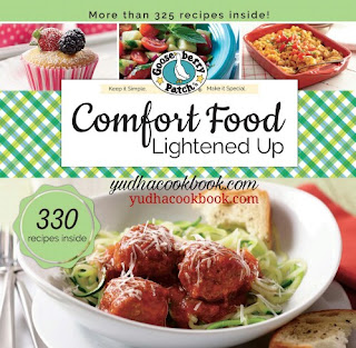 Download ebook COMFORT FOOD LIGHTENED UP : More Than 325 Recipes Inside