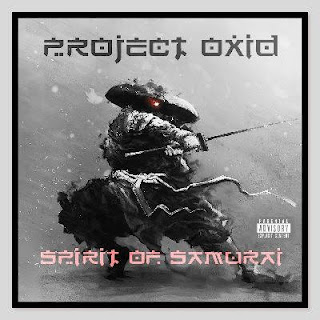 PRoject OxiD - Spirit Of Samurai (2019)