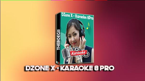 Free Download DZone X - Karaoke 8 Full Keygen