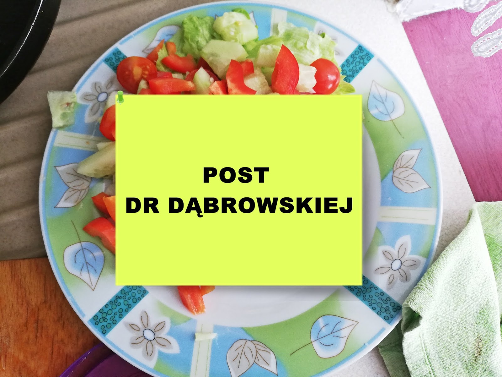 Jednotygodniowy post dr Dąbrowskiej