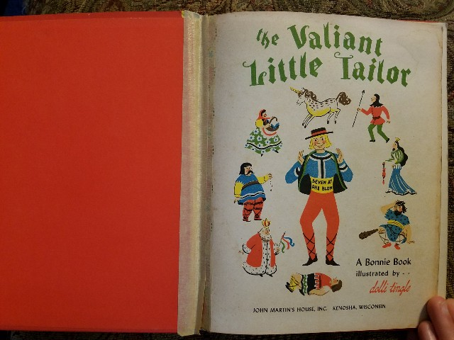 The Valiant Little Tailor (A Bonnie Book), illustrated by Dolli Tingle. John Martin's House, 1946