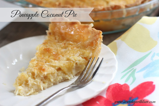 Pineapple Coconut Pie from Served Up With Love