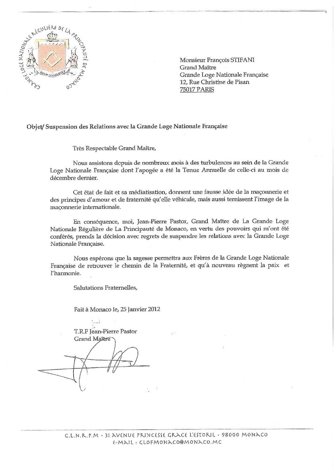 the monegasque grand lodge no longer recognizes stifani u0026 39 s