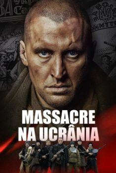 Massacre na Ucrânia Torrent – WEB-DL 720p/1080p Dual Áudio