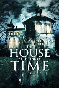 Watch The House at the End of Time Online Free in HD
