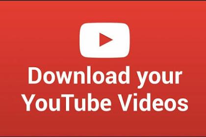 Inilah Cara Mudah Download Video Youtube Di Android Dengan Mudah