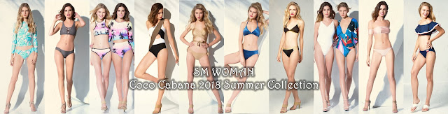 SM WOMAN,Coco Cabana's 2018 Summer Collection