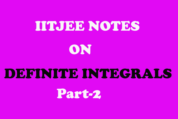 definite integrals notes