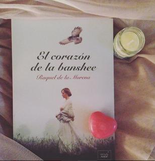 """""""El corazón de la banshee"""" de Raquel de la Morena"""