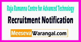 RRCAT (Raja Ramanna Centre for Advanced Technology) Recruitment Notification 2017