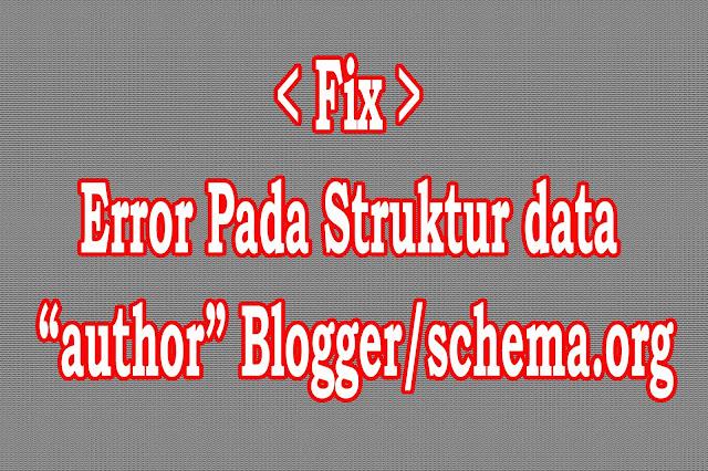 "Fix Error structur data ""author"" Template Blog"