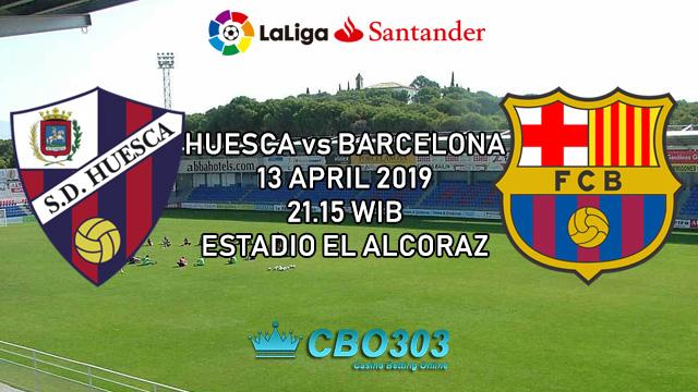 Prediksi Tepat Liga Spanyol Huesca vs Barcelona (13 April 2019)