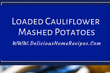 Loaded Cauliflower Mashed Potatoes #christmas #lunch