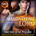 Audible Review- 5 Stars- The Impatient Lord: Dragon Lords, Book 8:by  Michelle M. Pillow @MichellePillow