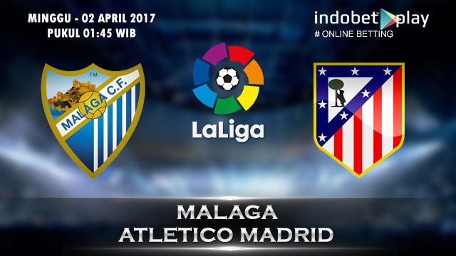 Prediksi Malaga vs Atletico Madrid 02 April 2017 (Liga Spanyol)