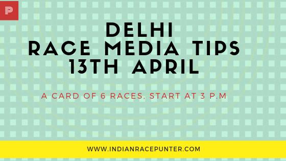 Delhi-Race-Media-Tips12thApril, Racingpulse, Racing pulse