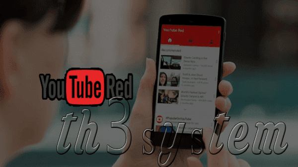 Get free applicationRED YOUTUBE, which pays him $15 people per month and offers fabulous features will deposit with the applicationOfficial YouTube