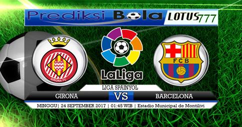PREDIKSI SKOR  Girona vs Barcelona  24 SEPTEMBER 2017