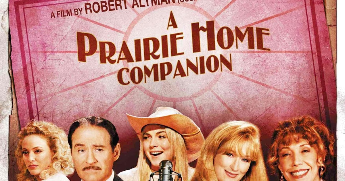 Dante Rants The Review A Prairie Home Companion