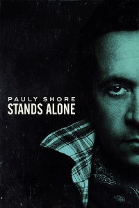 Watch Pauly Shore Stands Alone Online Free in HD