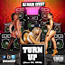 DJ Main Event Presents: The Turn Up (June 24, 2016)