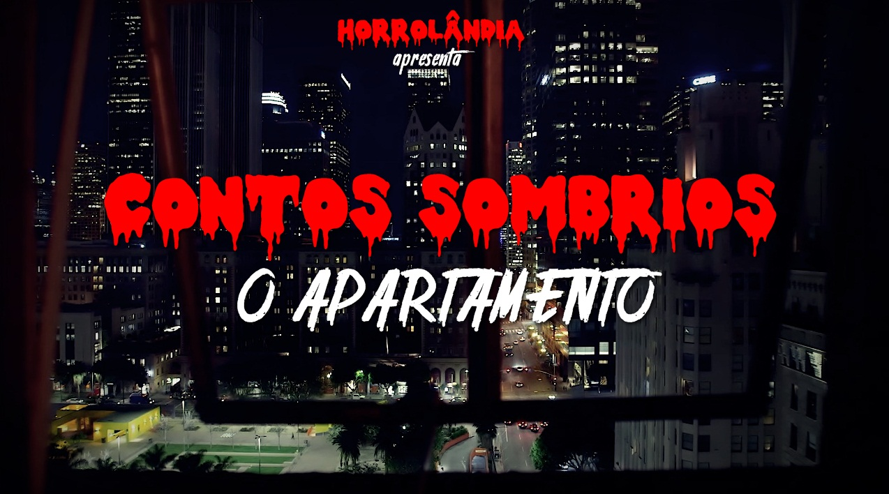 Contos Sombrios S01E01 | O Apartamento - Horrolândia