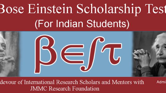 Bose Einstein Scholarship Test - JMMC Research Foundation