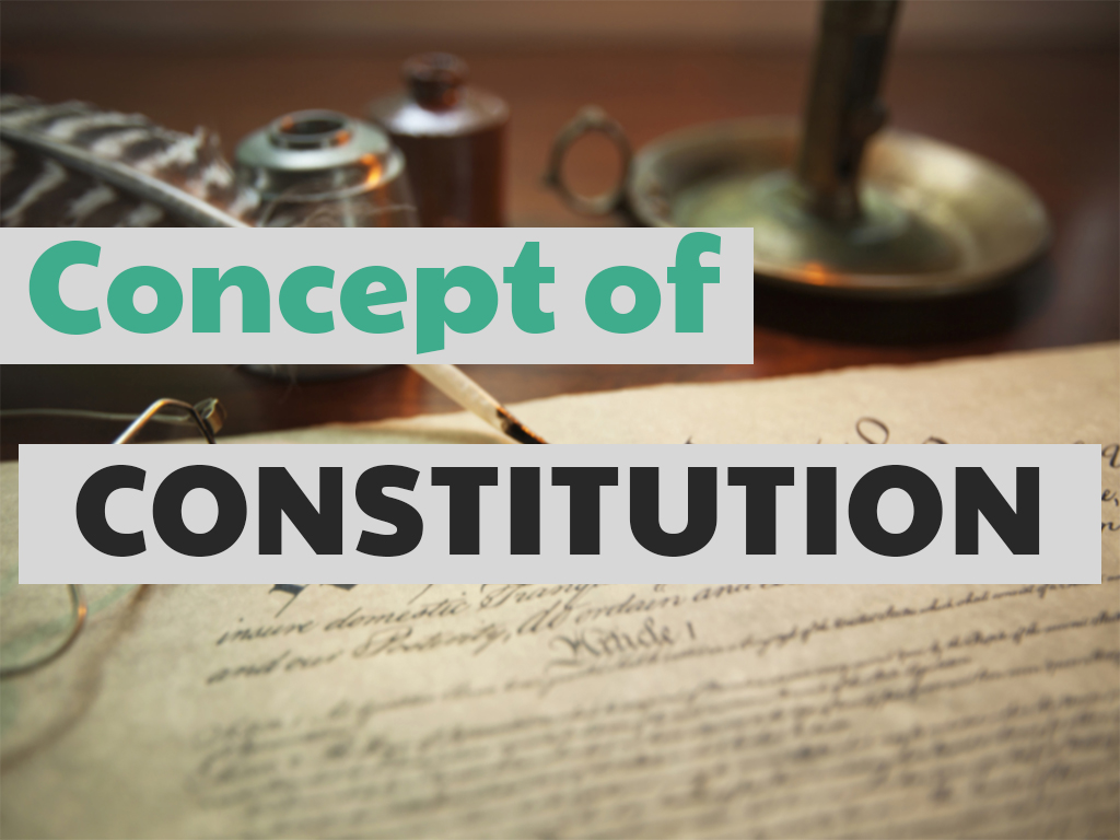 Introduction to Concept Of Constitution