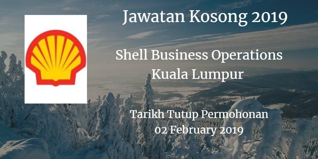 Jawatan Kosong Shell Business Operations Kuala Lumpur  02 February 2019
