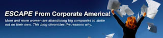Tips, Tools and Resources from the Escape From Corporate America Blog