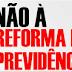 Manifestação contra a reforma da Previdência reunirá movimentos sociais em Nova Olinda, no próximo dia 30
