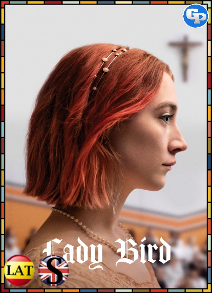 Lady Bird (2017) HD 1080P LATINO/INGLES