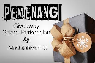 Pemenang Giveaway Salam Perkenalan By Mashitah Mamat