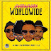 DJ Bongz, DJ Maphorisa, DJ Buckz, L.A.X & Bizzouch - Gwara Gwara Worldwide