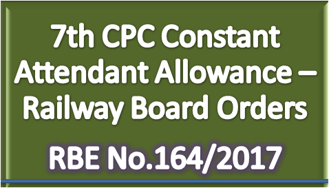 7th-cpc-constant-attendant-allowance-railway-employees-paramnews