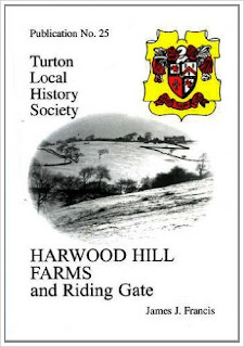 Turton Local History Society #25 - Harwood Hill Farms & Riding Gate