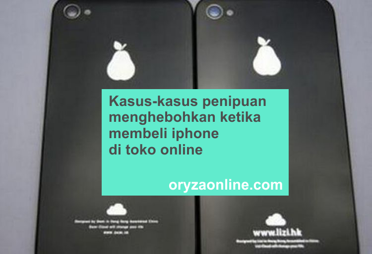 Kasus Kasus Penipuan Menghebohkan Ketika Membeli Iphone Di Toko