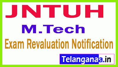 JNTUH M.Tech Exam Revaluation Notification